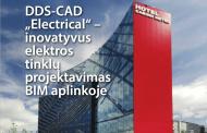 DDS-CAD Electrical - inovatyvus elektros tinklų projektavimas BIM aplinkoje